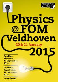 Physics@FOM Veldhoven_ 20 + 21 januari 2015