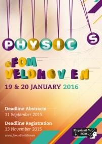 Physics@FOM Veldhoven 2016